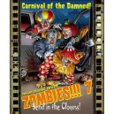 Zombies!!! 7: Send in the Clowns!